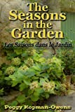 The Seasons in the Garden (The Apricot Tree House Mystery Series)