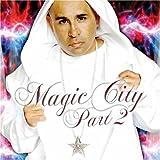 MC Magic / Magic City, Pt. 2