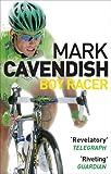 Boy Racer: My Journey to Tour de France Record-Breaker