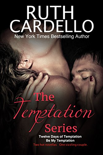 The Temptation Series: Two Hot Holiday Novellas About One Sizzling Couple: Books 1 & 2 of the Temptation Series