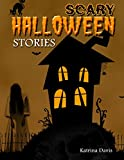 img - for Scary Halloween Stories: Five New Stories Kids Will Love (Children's Story Book Book 1) book / textbook / text book