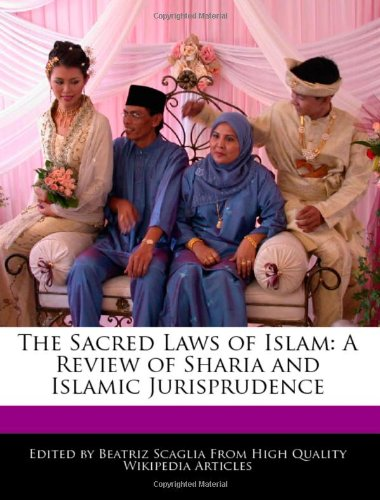 The Sacred Laws of Islam: A Review of Sharia and Islamic Jurisprudence
