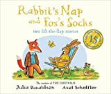 Julia Donaldson Tales from Acorn Wood: Fox's Socks and Rabbit's Nap