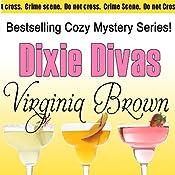 Dixie Divas: Dixie Divas Mysteries, Book 1 | Virginia Brown