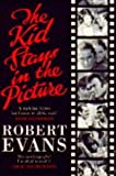 The Kid Stays in the Picture: A Hollywood Life (0006386814) by ROBERT EVANS
