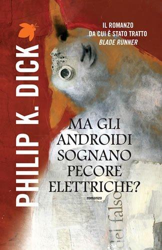 Ma gli androidi sognano pecore elettriche Fanucci Narrativa PDF
