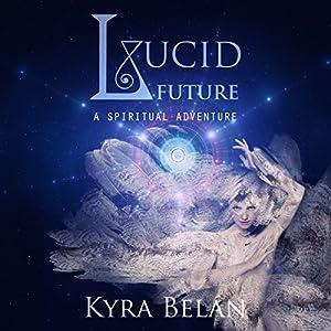 Lucid Future Audiobook