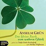 Das kleine Buch vom wahren Glück. Ein Inspirationshörbuch. 1 CD title=