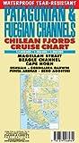 Patagonian & Fuegian Channels Waterproof Map: Chilean Fjords Cruise Chart - Cape Horn, Ushuaia, Magellan Strait