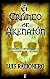 img - for El cr neo de Akenat n (B DE BOOKS) (Spanish Edition) book / textbook / text book