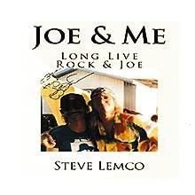 Joe & Me Audiobook by Steve Lemco Narrated by Derek Newman