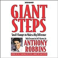 Giant Steps Hörbuch von Anthony Robbins Gesprochen von: Anthony Robbins