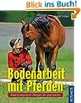 Bodenarbeit mit Pferden: Abwechslungs...
