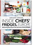 Inside Chefs' Fridges: 40 europ�ische...