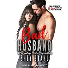 Bad Husband Audiobook by Shey Stahl Narrated by Sean Crisden
