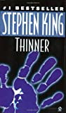 Thinner (Signet) (0451161343) by King, Stephen