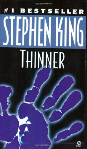 Thinner (Signet)