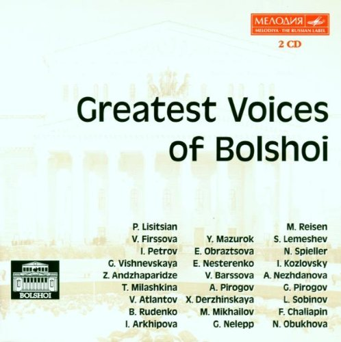 Greatest Voices of the Bolshoi by Various