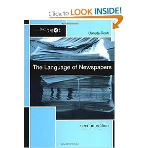 The Language of Newspapers (Intertext) Danuta Reah