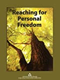 img - for Reaching for Personal Freedom: Living the Legacies book / textbook / text book