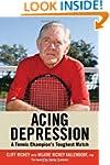Acing Depression: A Tennis Champion's...