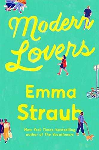 Modern Lovers - Emma Straub