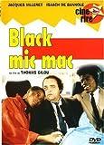 echange, troc Black Mic-Mac