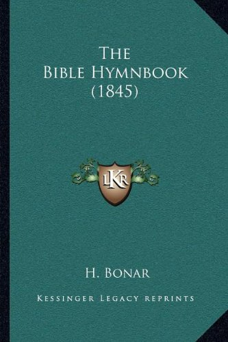 The Bible Hymnbook (1845)