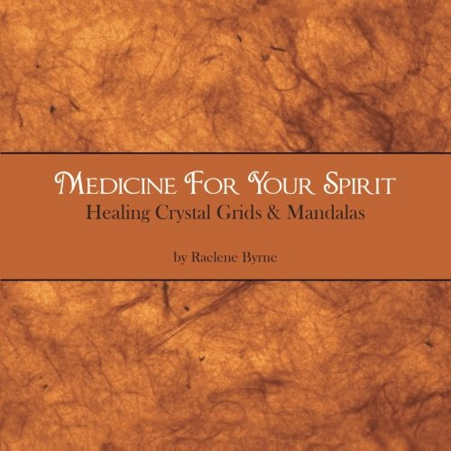 Medicine for your Spirit, Healing Crystal Grids and Mandalas