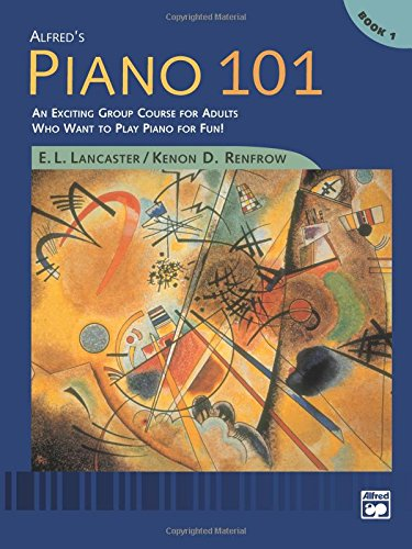 Alfred's Piano 101, Bk 1: An Exciting Group Course for Adults Who Want to Play Piano for Fun!, Comb Bound Book (Amazon Groups compare prices)