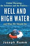 Hell And High Water: Global Warming--...