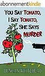 You Say Tomato, I Say Tomato, She Say...