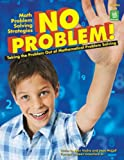 img - for No Problem! Taking the Problem Out of Mathematical Problem Solving, Grades 4-6 book / textbook / text book