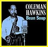 echange, troc Coleman Hawkins - Bean Soup