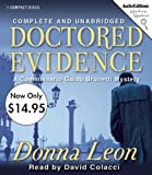Donna Leon Doctored Evidence (Commissario Guido Brunetti Mysteries)