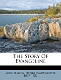 The story of Evangeline