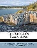 The story of Evangeline