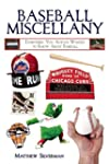 Baseball Miscellany: Everything You A...