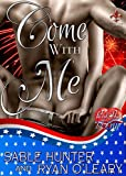 Come With Me: A Red Hot and Boom! Story