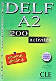 img - for Delf A2: 200 Activites [With Booklet] (French Edition) book / textbook / text book