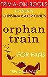 Orphan Train: A Novel by Christina Ba...