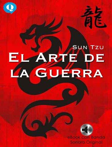 Sun Tzu - El Arte de la Guerra (Incluye Banda Sonora) (Spanish Edition)