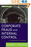 Corporate Fraud and Internal Control + Software Demo: A Framework for Prevention (Wiley Corporate F&A)