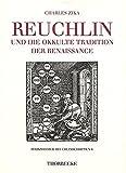 img - for Reuchlin Und Die Okkulte Tradition Der Renaissance (Pforzheimer Reuchlinschriften) (German Edition) by Charles Zika (1998-12-31) book / textbook / text book