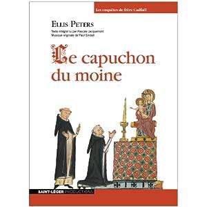 Le capuchon du moine (Les enquêtes de Cadfaël 3) | Livre audio