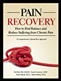 img - for Pain Recovery: How to Find Balance and Reduce Suffering from Chronic Pain book / textbook / text book