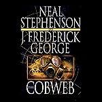 The Cobweb   Neal Stephenson,J. Frederick George