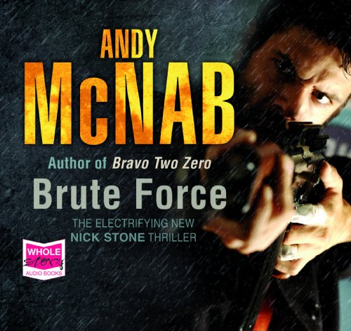 Brute Force (unabridged audiobook)