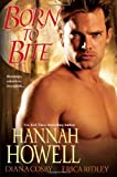 Born to Bite (0758273436) by Hannah Howell