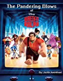 The Pandering Blows of Wreck-It-Ralph